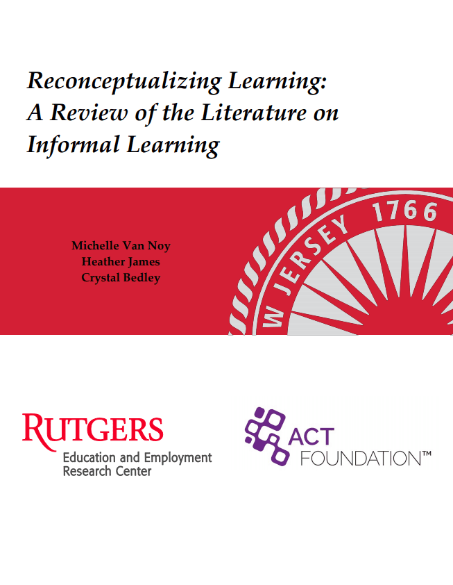 Reconceptualizing Learning: A Review of Literature on Informal Learning
