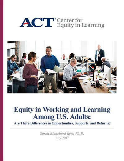 Equity in Working and Learning Among US Adults