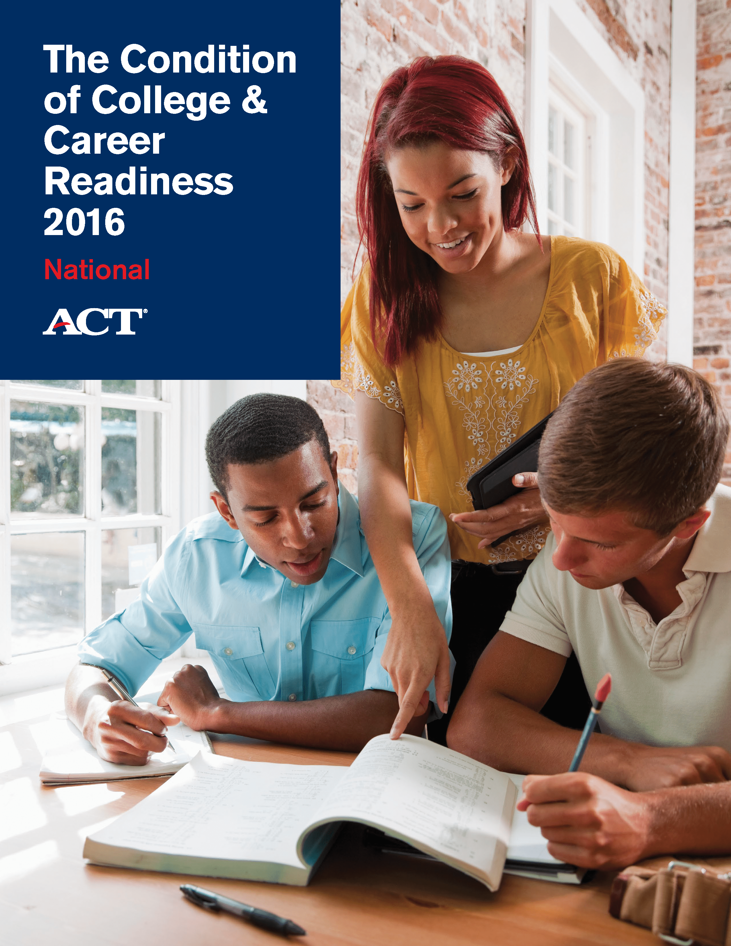 The Condition of College & Career Readiness 2016