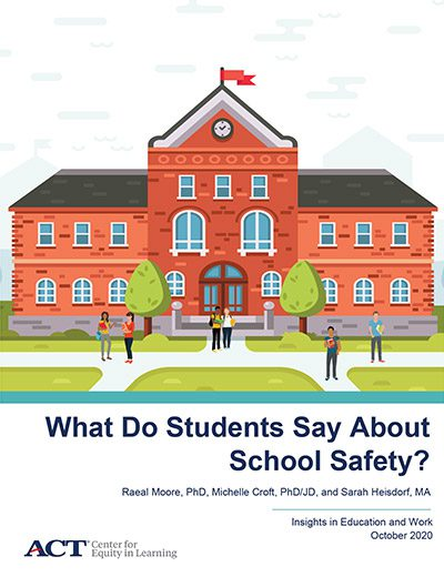 What Do Students Say About School Safety?